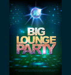 Disco ball background poster big lounge party vector