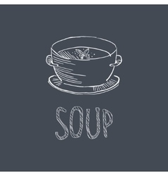 Soup sketch style chalk on blackboard menu item vector