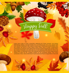 Autumn happy fall mushroom and leaf poster vector