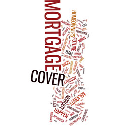 Mortgage cover and the homeowner keep your roof vector