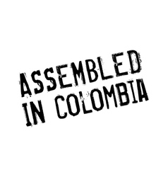 Assembled in colombia rubber stamp vector