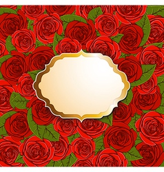 red roses and label vector image