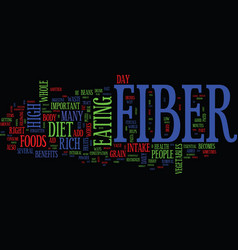 the benefits of a high fiber diet text background vector image vector image
