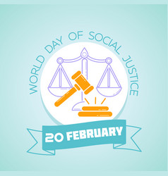 20 february world day of social justice vector image vector image