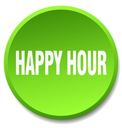 Happy hour green round flat isolated push button vector