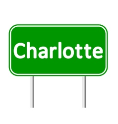 Charlotte green road sign vector