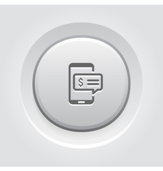 SMS Notification Icon Grey Button Design vector image vector image
