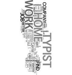 Work at home typist text word cloud concept vector