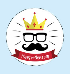 happy father day card with mustache glasses and vector image