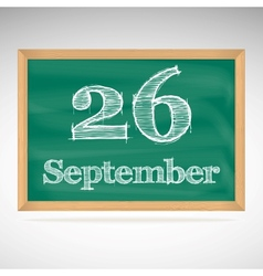 September 26 inscription in chalk on a blackboard vector