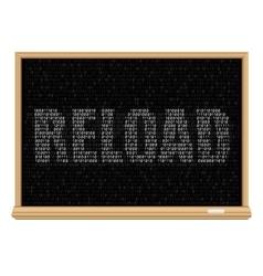 White reload code blackboard vector