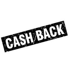 square grunge black cash back stamp vector image vector image