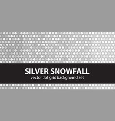 polka dot pattern set silver snowfall seamless vector image