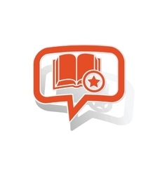 Favorite book message sticker orange vector