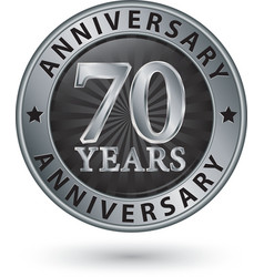 70 years anniversary silver label vector