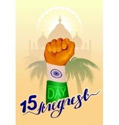 August 15 india independence day hand fist symbol vector