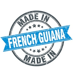 Made in french guiana blue round vintage stamp vector