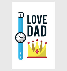 card of father day with watch decoration vector image