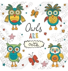 Owls are cute colorful card with owls characters vector