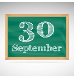 September 30 inscription in chalk on a blackboard vector