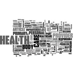 Be your own primary health care provider text vector