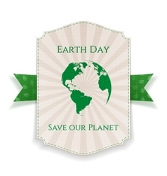 Earth Day big realistic Holiday Banner Template vector image