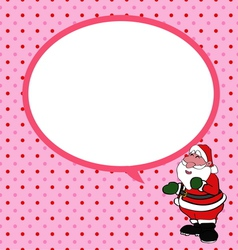 Santa claus with speech bubble vector image vector image