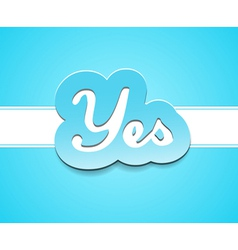 Simple yes text badge on blue background vector