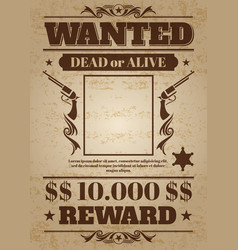 Vintage wanted western poster with blank space for vector