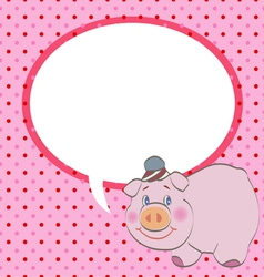 cute pig with speech bubble vector image