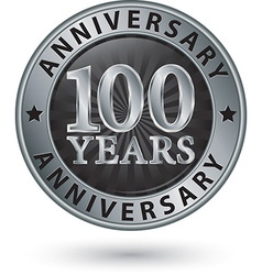 100 years anniversary silver label vector