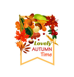 Autumn lovely fall time poster vector