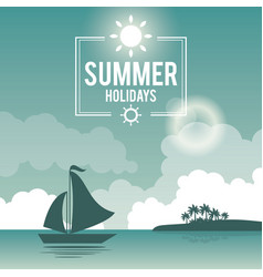 Beautiful poster seaside with logo summer holydays vector