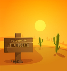 Welcome to the desert vector