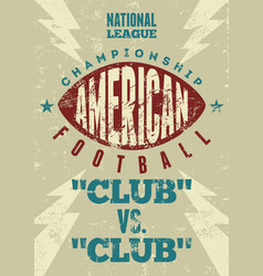 American football typographic vintage poster vector