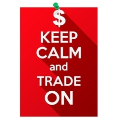 Keep calm and play trade on vector