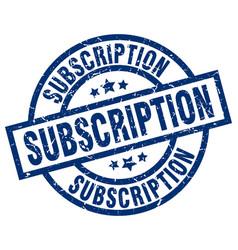 Subscription blue round grunge stamp vector