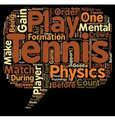 Tennis s Psychology and Fitness text background vector image vector image