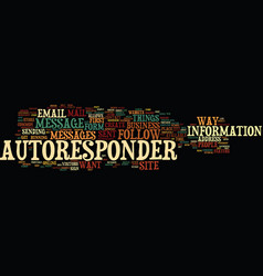 Follow up email autoresponder consistancy for vector