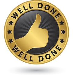 Well done golden label with thumb up vector image