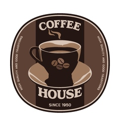 Coffee house sticker label design with cup vector