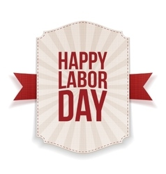 Happy labor day realistic holiday banner template vector