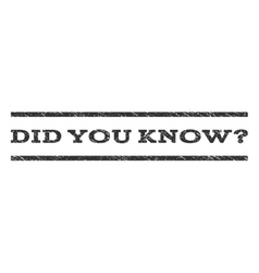 Did you know question watermark stamp vector