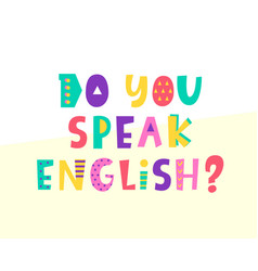 do you speak english banner vector image vector image