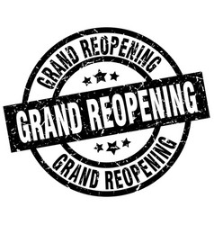 Grand reopening round grunge black stamp vector