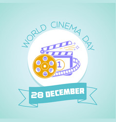 28 december world cinema day vector