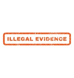 Illegal evidence rubber stamp vector