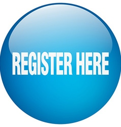 Register here blue round gel isolated push button vector
