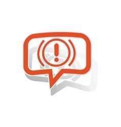 Alert sign message sticker orange vector