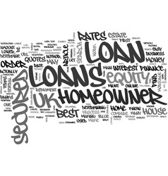 A guide to uk secured homeowner loans text word vector